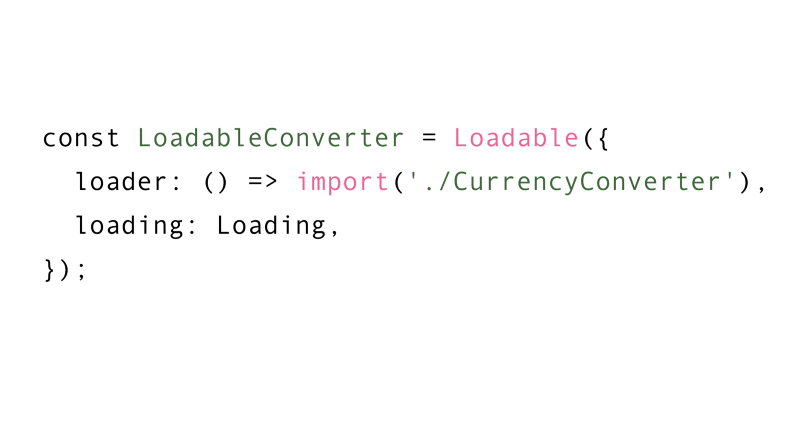Loadable component example.